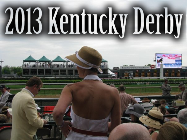 2013 Kentucky Derby Odds, Winning History, & Fun!
